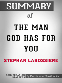 Summary of The Man God Has For You: 7 Traits To Help You Determine Your Life Partner