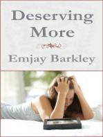 Deserving More