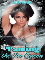 Taming the Ice Queen