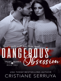 Dangerous Obsession: Shades of Trust
