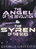 The Angel of the Revolution & The Syren of the Skies