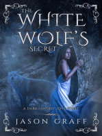 The White Wolf's Secret