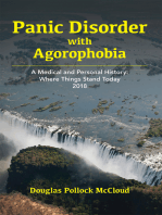 Panic Disorder With Agoraphobia: A Medical and Personal History: Where Things Stand Today 2018