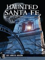 Haunted Santa Fe