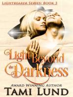 Light Beyond the Darkness (Lightbearer Book 3)