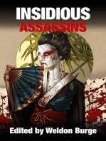 Insidious Assassins