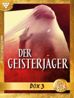 Der Geisterjäger Jubiläumsbox 3 – Gruselroman