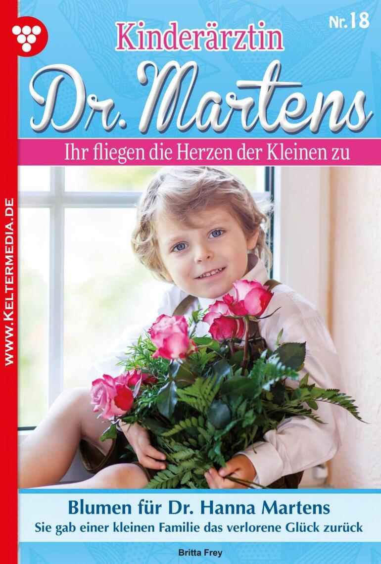 Kinderärztin Dr. Martens 18 – Arztroman by Britta Frey Book Read Online
