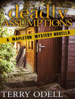 Deadly Assumptions