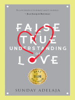 False and True Understanding of Love