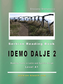 """Serbian Reading Book """"Idemo dalje 2"""": Reading Texts in Latin and Cyrillic Script for Level A1: Serbian Reader, #2"""