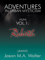 Adventures in Urban Mysticism