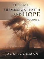 Despair Submission Faith and Hope