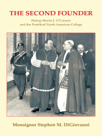 The Second Founder: Bishop Martin J. O'Connor and the Pontifical North American College