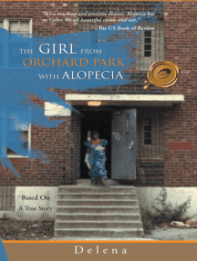 The Girl from the Orchard Park with Alopecia: Based on a True Story