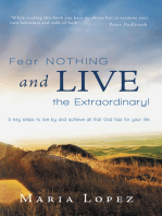 Fear Nothing and Live the Extraordinary!