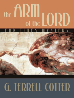 The Arm of the Lord: End Times Mystery
