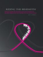 Riding the Behemoth