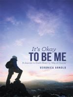 It'S Okay to Be Me