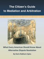 The Citizen'S Guide to Mediation and Arbitration