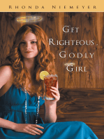 Get Righteous, Godly Girl