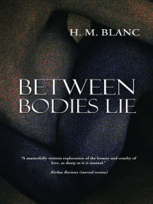 Between Bodies Lie