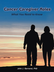 Cancer Caregiver Roles: What  You Need to Know