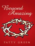 Beyond Amazing