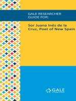 Gale Researcher Guide for: Sor Juana Inés de la Cruz, Poet of New Spain