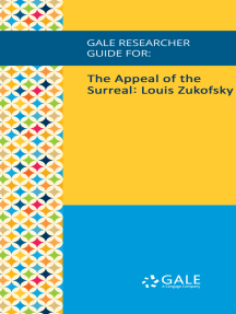 Gale Researcher Guide for: The Appeal of the Surreal: Louis Zukofsky