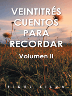 Veintitrés Cuentos Para Recordar: Volumen Ii
