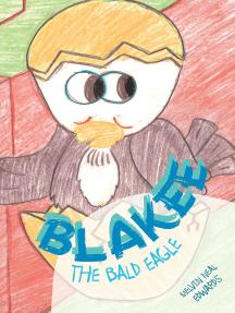 Blakee the Bald Eagle