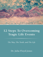12 Steps to Overcoming Tragic Life Events