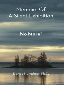 Memoirs of a Silent Exhibition: No More!