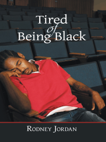 Tired of Being Black