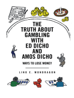 The Truth About Gambling with Ed Dicho and Amos Dicho: Ways to Lose Money