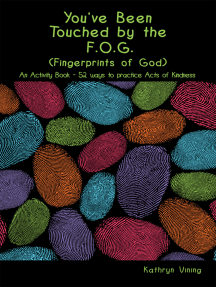 You've Been Touched by the F.O.G. (Fingerprints of God)