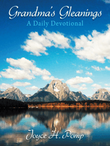 Grandma's Gleanings: A Daily Devotional