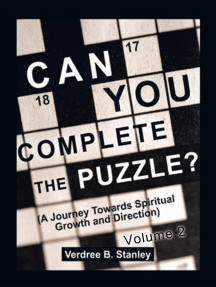 Can You Complete the Puzzle? - Volume 2: (A Journey Towards Spiritual Growth and Direction)