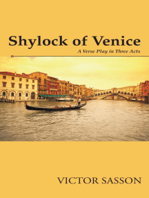 Shylock of Venice: A Verse Play in Three Acts