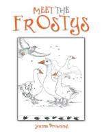 Meet the Frostys