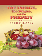 The Prince, the Plague, and the Perfidy