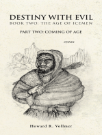 Destiny with Evil Book Two:The Age of Icemen
