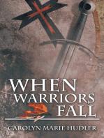 When Warriors Fall