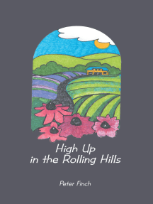 High up in the Rolling Hills: A Living on the Land