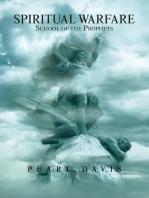 Spiritual Warfare School of the Prophets