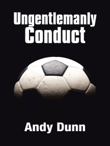 Ungentlemanly Conduct