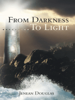 From Darkness………To Light