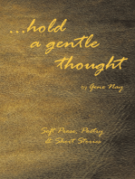 . . . Hold a Gentle Thought