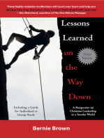 Lessons Learned on the Way Down